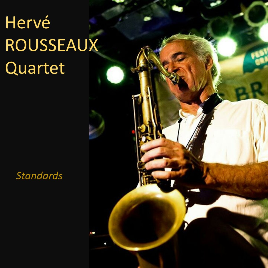 Pochette Herve ROUSSEAUX Quartet Standards